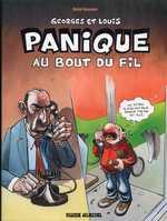 Georges et Louis T6 : Panique au bout du fil (0), bd chez Fluide Glacial de Goossens