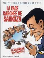 La face karchée de Sarkozy T1, bd chez Vents d'Ouest de Cohen, Malka, Riss, Lebeau