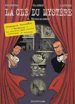 La clé du mystère T4 : Mascarades (0), bd chez Dupuis de Lapière, Sikorski, Smulkowski