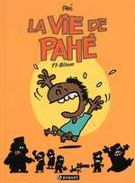 La vie de Pahé T1 : Bitam (0), bd chez Paquet de Pahé, Bouchard
