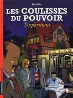 Les coulisses du pouvoir T7 : Disparitions (0), bd chez Casterman de Richelle, Licorne (Studio)