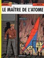 Lefranc T17 : Le maître de l'atome (0), bd chez Casterman de Jacquemart, Martin, Taymans, Drèze, Wesel