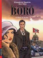 Les aventures de  Boro, reporter photographe T1 : La Dame de Berlin (0), bd chez Casterman de Franck, Veber, Schmitz