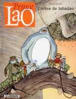 Prince Lao T2 : L'arbre de Jabadao (0), bd chez Le Lombard de Gauckler, Ngam
