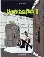 Biotope T1, bd chez Dargaud de Appollo, Brüno, Croix