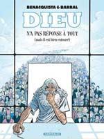 Dieu n'a pas réponse à tout T1 : (mais IL est bien entouré) (0), bd chez Dargaud de Benacquista, Barral, Delf