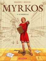 Myrkos T3 : Le rebelle (0), bd chez Dargaud de Kraehn, Miguel, Jambers
