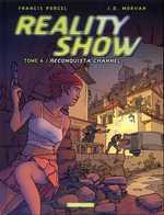 Reality Show T4 : Reconquista channel (0), bd chez Dargaud de Morvan, Porcel, Hubert