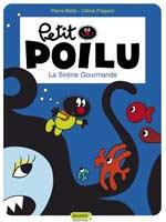 Petit Poilu T1 : La sirène gourmande (0), bd chez Dupuis de Fraipont, Bailly