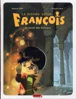 Le monde selon François T1 : Le secret des écrivains (0), bd chez Dupuis de Zabus, Collin