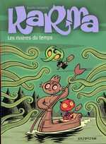 Karma T2 : Les rivières du temps (0), bd chez Dupuis de Janssens, Borrini, Pilet