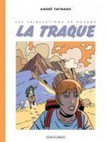Les tribulations de Roxane T1 : La traque (0), bd chez Paquet de Taymans