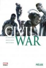 Civil War : Prélude (0), comics chez Panini Comics de Wells, Straczynski, Bendis, Young, Garney, Mckone, Kirkham, Maleev, Starr, Lanning, Mounts, Walker, Stewart, Beaulieu, Milla, Djurdjevic
