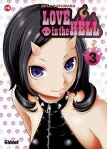 Love in the hell  T3, manga chez Glénat de Suzumaru