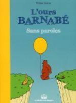 L'Ours Barnabé : Sans paroles (0), bd chez La boîte à bulles de Coudray