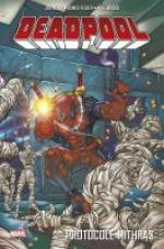 Deadpool (vol.3) T4 : Protocole Mithras (0), comics chez Panini Comics de Kelly, Felder, Teran, Powers, Woods, Cooper, McDaniel, Smith, Brewer, Greene, Ramos Jr, Blanchard, Somers