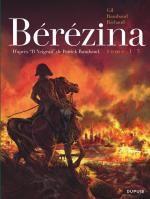 Bérézina T1 : L'incendie (0), bd chez Dupuis de Rambaud, Richaud, Gil, de Cock, Ralenti