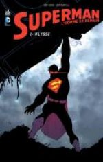 Superman - L'homme de demain T1 : Ulysse (0), comics chez Urban Comics de Romita Jr, Johns, Janson, Hi-fi colour, White, Quintana, Martin, Arreola, Brown