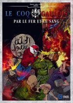 Le Coq Gaulois T2 : Par le fer et le sang (0), comics chez Galaxie Comics de Pelletier