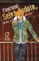 Pourquoi Seiya Todoïn, 16 ans, n'arrive pas à pécho ? T2, manga chez Tonkam de Uchino, Mogi