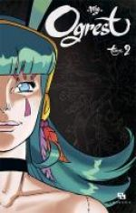 Ogrest T2, manga chez Ankama de Mig