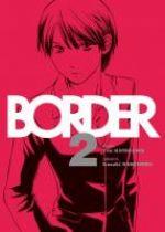 Border T2, manga chez Komikku éditions de Kaneshiro