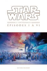 Star Wars Episodes, comics chez Delcourt de Goodwin, Jones, Gilroy, Lane, Palmer, Dammagio, Barreto, Sienkiewicz, Garzon, Duursema, Williamson, Wheatley, Scheele, Sinclair, Wein, Sharen, Chuckry, David