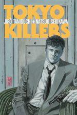 Tokyo killers, manga chez Kana de Sekikawa, Taniguchi