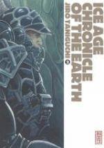 Ice Age chronicle of the Earth T2, manga chez Kana de Taniguchi