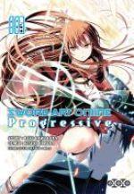 Sword art online - Progressive T3, manga chez Ototo de Kawahara, Himura, Abec