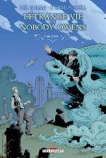 L'étrange vie de Nobody Owens T2, comics chez Delcourt de Russell, Gaiman, Showman, Hampton, Lafuente, Nowlan, Kindzierski