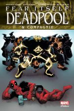Fear Itself : Deadpool & Cie (0), comics chez Panini Comics de Hastings, Williams, Yost, Peck, Boschi, Rodriguez, Bianchi, Dazo, Mckone, Milla, Sotomayor, Brown, Peruzzi, Rosenberg