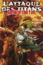 L'Attaque des Titans - Before The Fall T3, manga chez Pika de Shiki, Suzukaze, Isayama