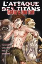 L'Attaque des Titans - Before The Fall T4, manga chez Pika de Shiki, Suzukaze, Isayama