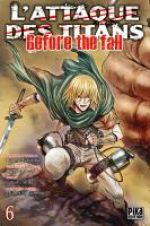 L'Attaque des Titans - Before The Fall T6, manga chez Pika de Isayama, Shiki, Suzukaze