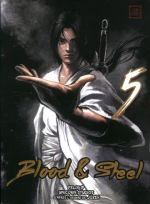 Blood & steel  T5, manga chez Kotoji de Ip, Unicorn studios, Lee