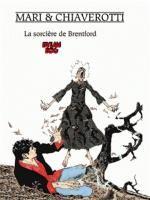 Dylan Dog T2 : La sorcière de Brentford (0), bd chez Mosquito de Chiaverotti, Mari
