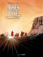 Moses Rose T2 : La mémoire des ruines (0), bd chez Bamboo de Ordas, Cothias, Galland