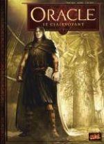 Oracle T7 : Le Clairvoyant (0), bd chez Soleil de Tracqui, Negrin, Léoni, Saint Blancat