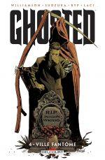 Ghosted T4 : Ville fantôme (0), comics chez Delcourt de Williamson, Juan Jose Ryp, Laci, Sudzuka, Mrva, Panosian