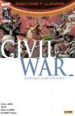 Secret Wars : Civil War T2 : Premiers mouvements  (0), comics chez Panini Comics de Remender, Duggan, Humphries, Soule, Yu, Laming, Alanguilan, Boschi, Virella, Rosenberg, Gho, Loughridge, Boyd, Chuckry, Bianchi
