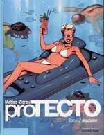 Protecto T2 : Madame (0), bd chez Dupuis de Zidrou, Matteo
