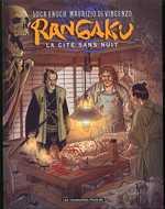 Rangaku T1 : La cité sans nuit (0), bd chez Les Humanoïdes Associés de Enoch, Di Vincenzo, Rouger
