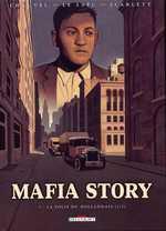 Mafia Story T1 : La folie du Hollandais (1ère partie) (0), bd chez Delcourt de Chauvel, Le Saëc, Smulkowski