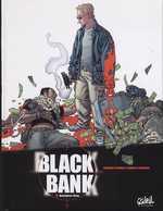 Black Bank T1 : Business clan (0), bd chez Soleil de Miquel, Tackian, Lapointe, Sauve, Crazytoons