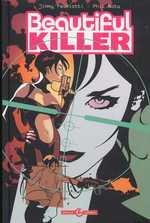 Beautiful killer : L'exécutrice magnifique (0), comics chez Bamboo de Palmiotti, Noto