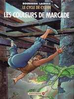 Le cycle de Cyann T4 : Les Couleurs de Marcade (0), bd chez Vents d'Ouest de Lacroix, Bourgeon
