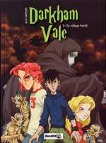 Darkham Vale T1 : Le vilage hanté (0), comics chez Bamboo de Lawrence