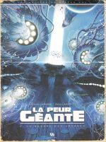 La peur géante T3 : La guerre des abysses (0), bd chez Ankama de Lapière, Arnáiz, Richard
