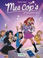 Mes cop's T5 : Les cop's partent en live (0), bd chez Bamboo de Cazenove, Fenech, Camille